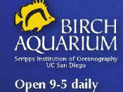 Birch Aquarium at the Scripps Institution of Oceanography La Jolla